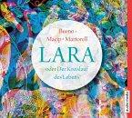 Lara oder Der Kreislauf des Lebens, 5 Audio-CDs