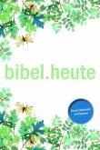 NeÜ bibel.heute - Neues Testament mit Psalmen - Motiv Blätter