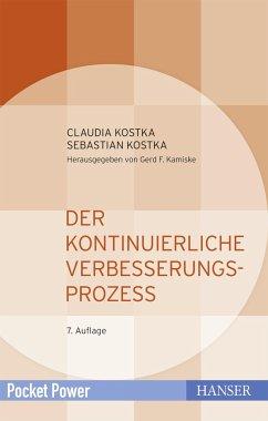 Der Kontinuierliche Verbesserungsprozess - Kostka, Claudia; Kostka, Sebastian
