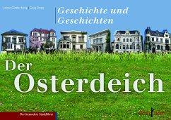 Der Osterdeich - König, Johann-Günther; Droste, Georg