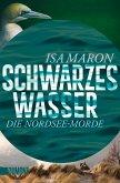 Schwarzes Wasser / Nordsee-Morde Bd.3