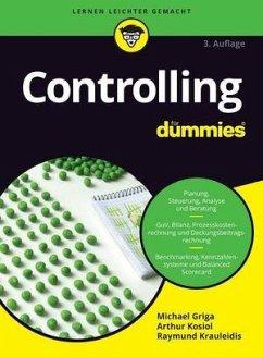 Controlling für Dummies - Griga, Michael; Kosiol, Arthur J.; Krauleidis, Raymunda