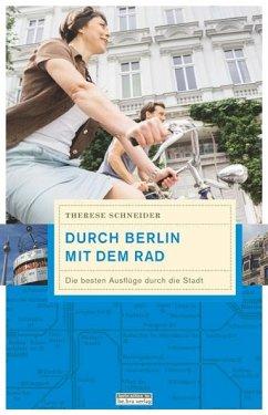 Durch Berlin mit dem Rad - Schneider, Therese