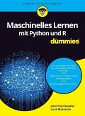 Maschinelles Lernen mit Python und R für Dummies