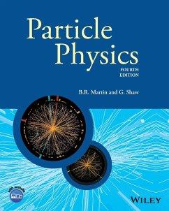 Particle Physics, Fourth Edition - Martin, Brian R.;Shaw, Graham