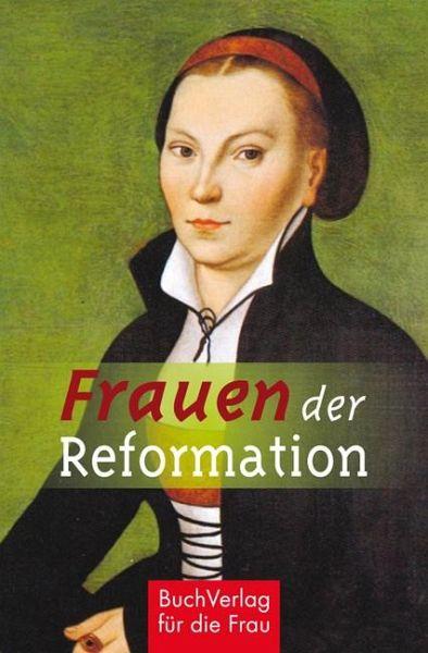 Frauen In Der Reformation
