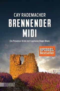Brennender Midi / Capitaine Roger Blanc ermittelt Bd.3 - Rademacher, Cay