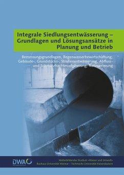 Integrale Siedlungsentwässerung - Grundlagen un...