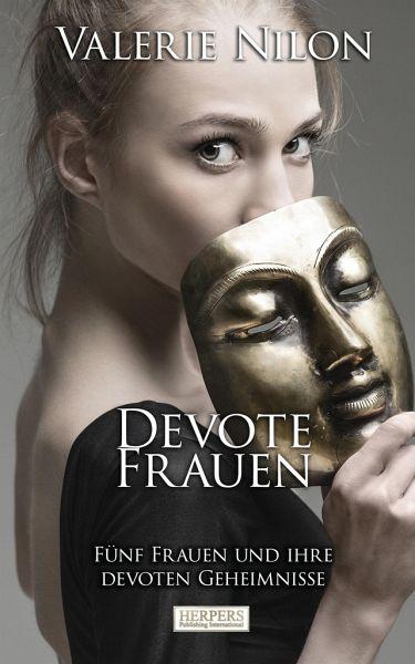 Devote Frauen von Valerie Nilon portofrei bei bücher.de