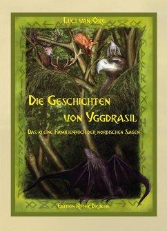 Die Geschichten von Yggdrasil - Org, Luci van