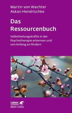 Das Ressourcenbuch (eBook, ePUB) - Hendrischke, Askan; Wachter, Martin von