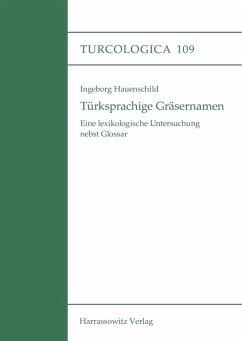 Türksprachige Gräsernamen (eBook, PDF) - Hauenschild, Ingeborg
