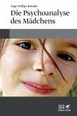 Die Psychoanalyse des Mädchens (eBook, ePUB)