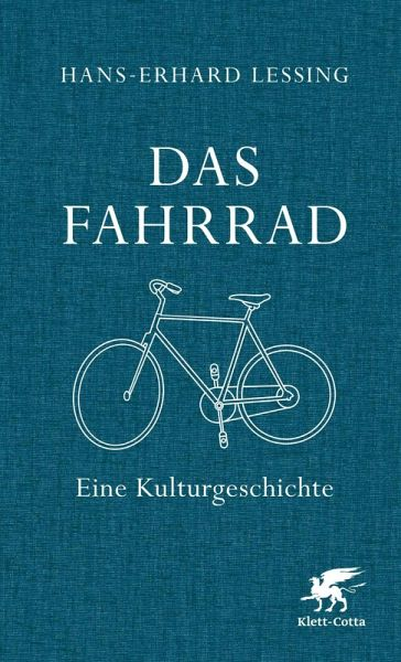 Das Fahrrad (eBook, ePUB) - Lessing, Hans-Erhard