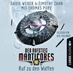 Ruf zu den Waffen / Der Aufstieg Manticores Bd.2 (MP3-Download) - Weber, David; Zahn, Timothy; Pope, Thomas