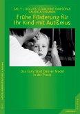 Frühe Förderung für Ihr Kind mit Autismus (eBook, ePUB)