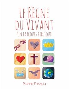 Le règne du vivant (eBook, ePUB)
