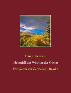 Heimdall der Wächter der Götter (eBook, ePUB)