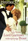Lord Garrows widerspenstige Braut (eBook, ePUB)