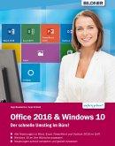 Office 2016 und Windows 10: Der schnelle Umstieg im Büro (eBook, PDF)