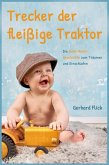 Trecker der fleißige Traktor (eBook, ePUB)