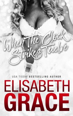 When The Clock Strikes Twelve (Maine Attraction, #2.5) (eBook, ePUB) - Grace, Elisabeth