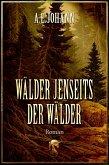 Wälder jenseits der Wälder (eBook, ePUB)