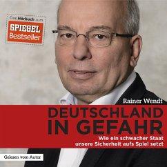 Deutschland in Gefahr (MP3-Download) - Wendt, Rainer