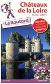 Guide du Routard Châteaux de la Loire 2017