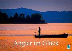 9783665583866 - CALVENDO: Angler im Glück (Posterbuch DIN A4 quer) - Buch