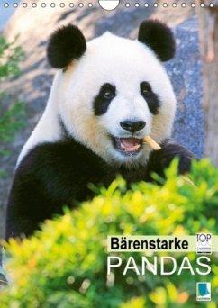 9783665583668 - CALVENDO: Bärenstarke Pandas (Wandkalender 2017 DIN A4 hoch) - Buch