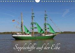 9783665583989 - K.Schulz, Eckhard: Segelschiffe auf der Elbe (Wandkalender 2017 DIN A4 quer) - Buch