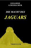Die Macht des Jaguars (eBook, ePUB)