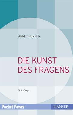 Die Kunst des Fragens (eBook, ePUB) - Brunner, Anne