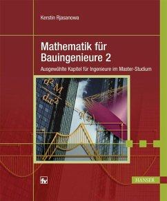 Mathematik für Bauingenieure 2 (eBook, PDF) - Rjasanowa, Kerstin