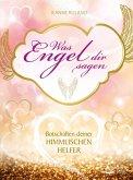 Was Engel dir sagen (eBook, ePUB)