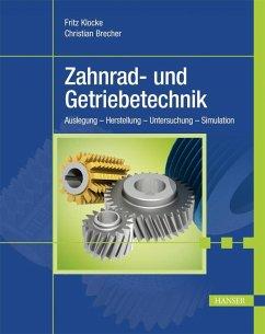 Zahnrad- und Getriebetechnik (eBook, PDF) - Klocke, Fritz; Brecher, Christian