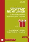 Gruppenrichtlinien in Windows Server 2016, 2012 und 2008 R2 (eBook, PDF)