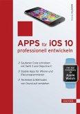 Apps für iOS 10 professionell entwickeln (eBook, PDF)