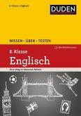 Wissen - Üben - Testen: Englisch 8. Klasse