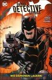 Wo Dämonen lauern / Batman - Detective Comics Bd.9
