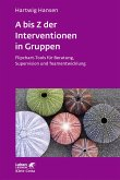 A bis Z der Interventionen in Gruppen (eBook, PDF)