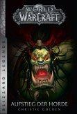 Der Aufstieg der Horde / World of Warcraft Bd.2