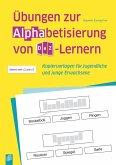 Übungen zur Alphabetisierung von DaZ-Lernern
