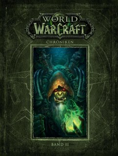 World of Warcraft: Chroniken Band 2 - Blizzard Entertainment