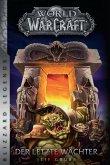 World of Warcraft - Der letzte Wächter