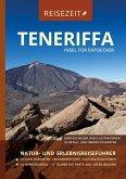 Reisezeit- Reiseführer Teneriffa - Insel für Entdecker