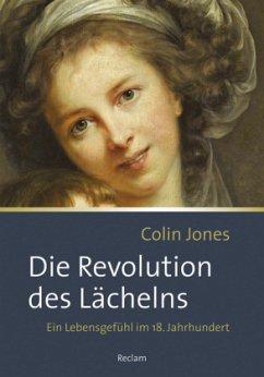 Die Revolution des Lächelns - Jones, Colin