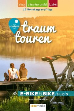 Traumtouren E-Bike & Bike Band 3 - Schönhöfer, Hartmut