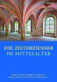 Die Zisterzienser im Mittelalter